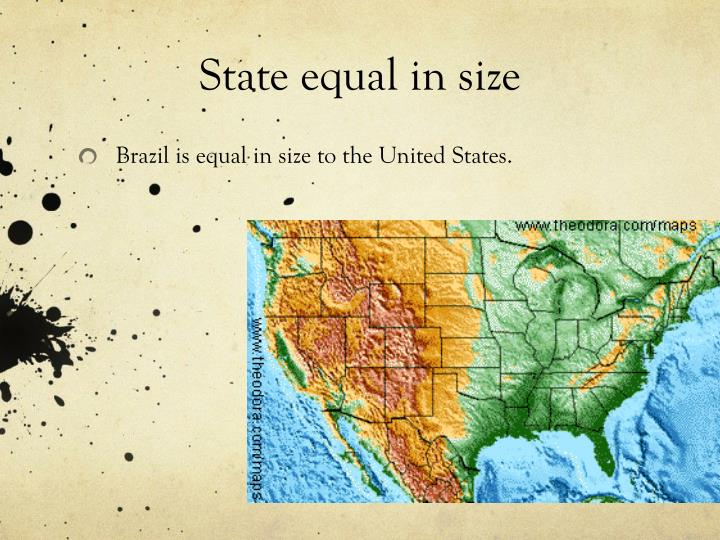 State equal in size