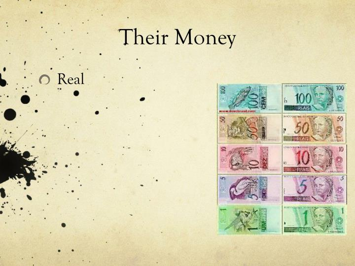 Their Money