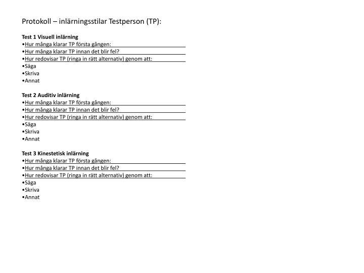 Protokoll – inlärningsstilar Testperson (TP):