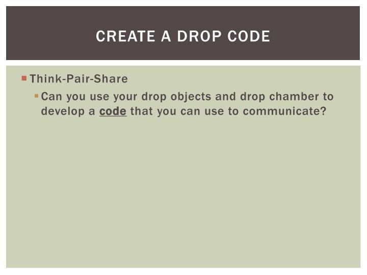 Create a drop code