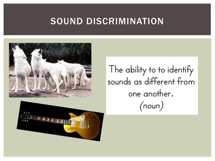 Sound discrimination