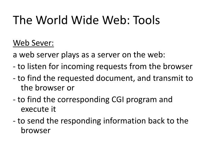 The World Wide Web: Tools