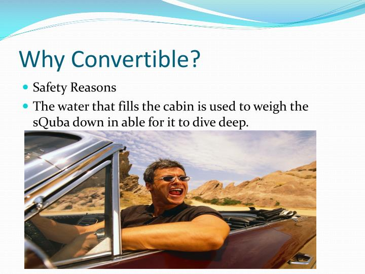 Why Convertible?