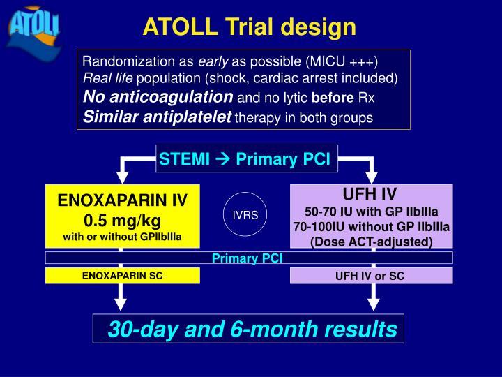 ATOLL Trial design