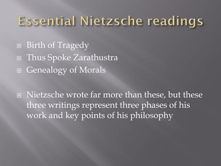 Essential Nietzsche readings