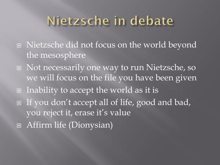Nietzsche in debate