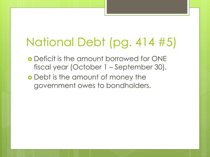 National Debt (pg. 414 #5)