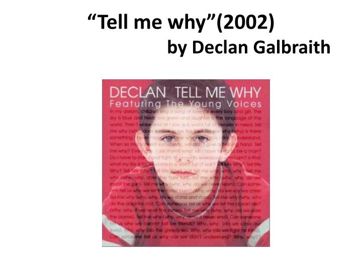 """""""Tell me why""""(2002)"""