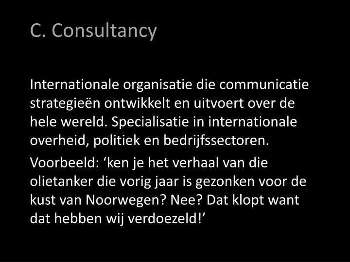 C. Consultancy