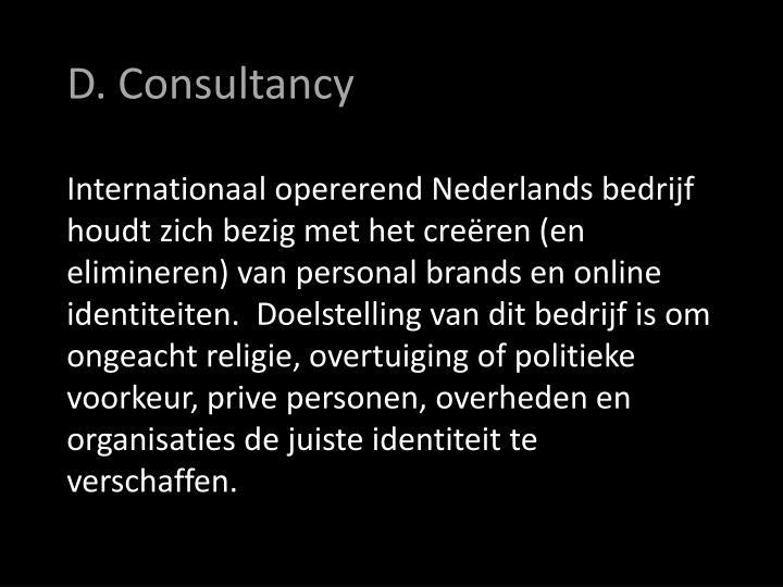 D. Consultancy