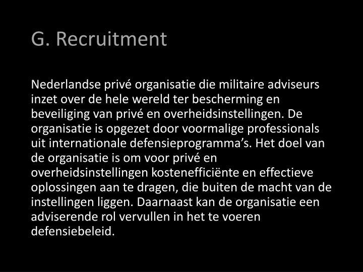 G. Recruitment