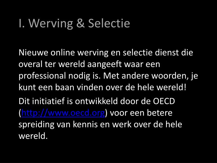 I. Werving & Selectie