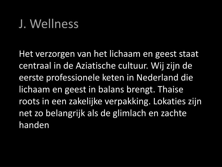 J. Wellness