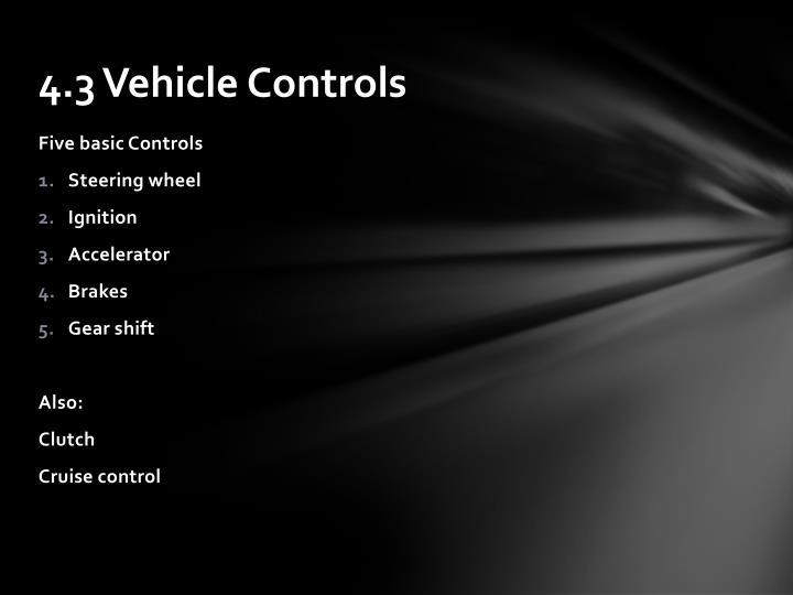 4.3 Vehicle Controls