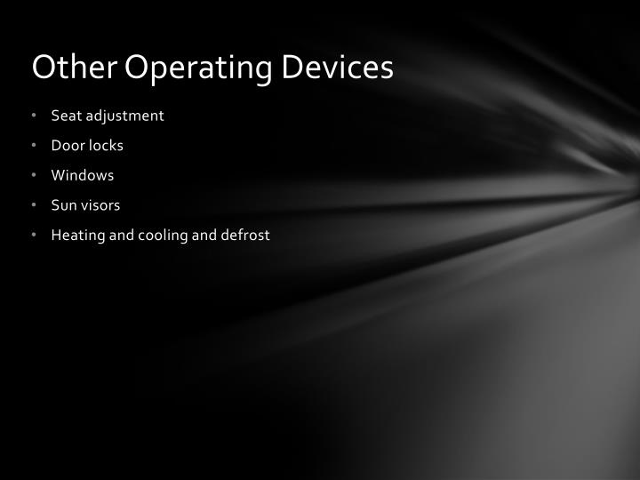 Other Operating Devices