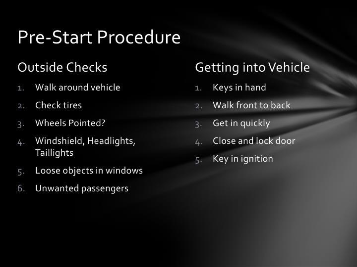 Pre-Start Procedure