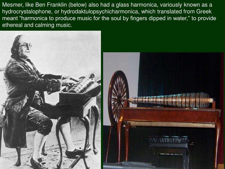 Mesmer, like Ben Franklin (below)