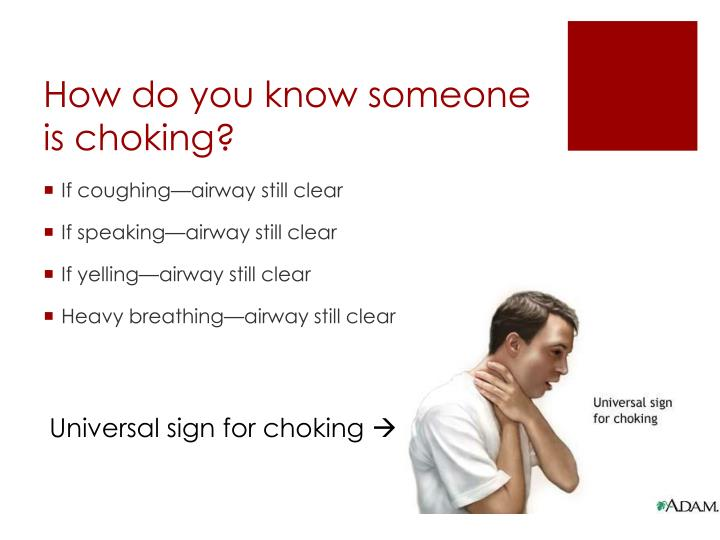 How do you know someone is choking?