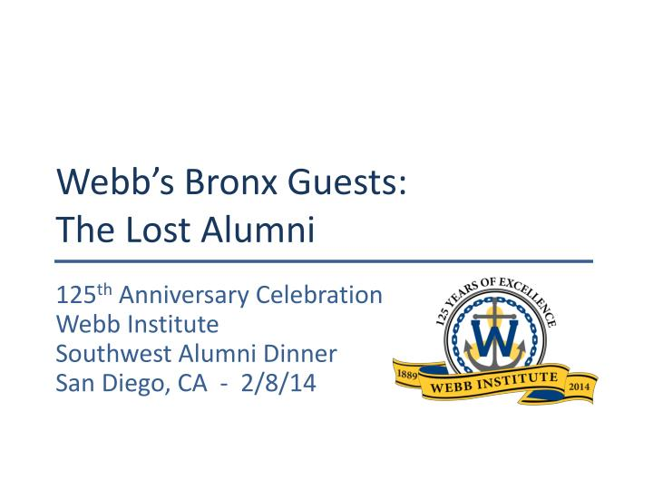 Webb s bronx guests the lost alumni