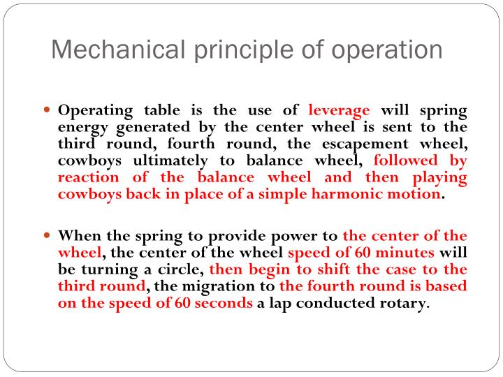 Mechanical principle of operation