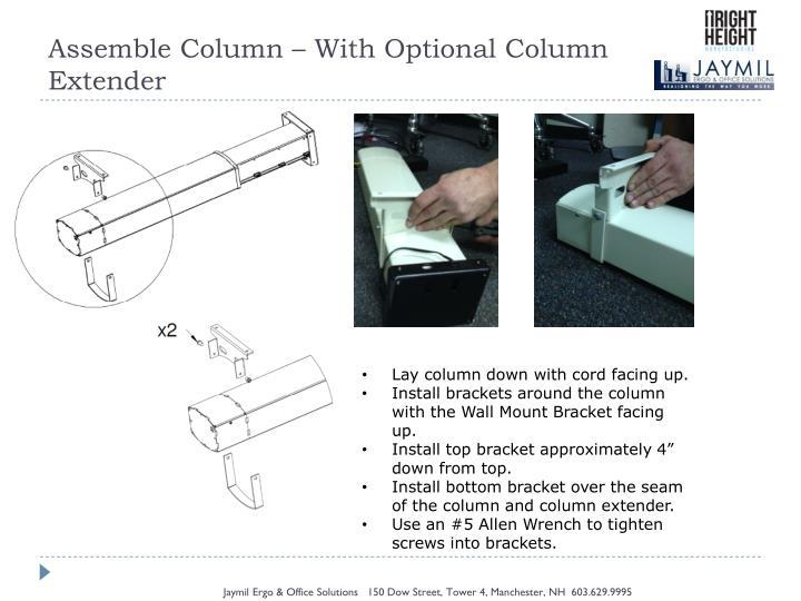 Assemble Column – With Optional Column Extender