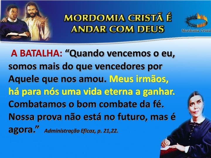 A BATALHA: