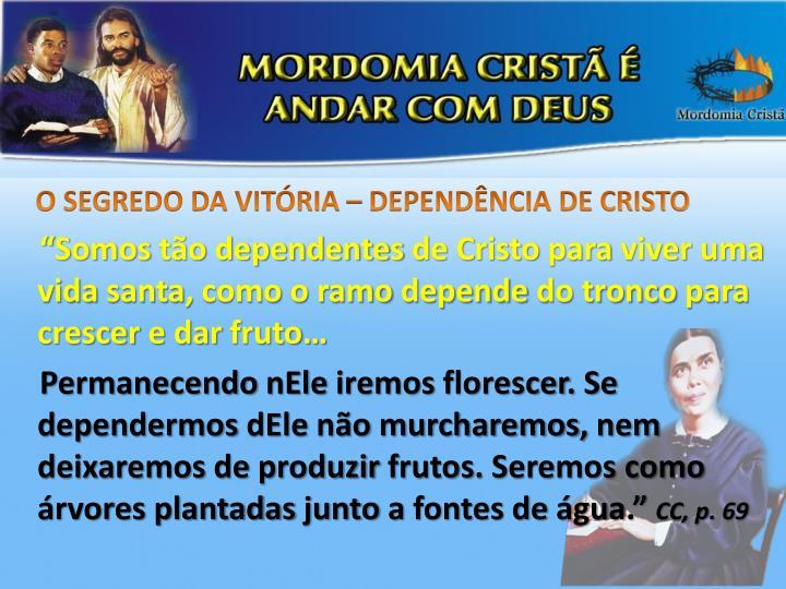 O SEGREDO DA VITÓRIA – DEPENDÊNCIA DE CRISTO