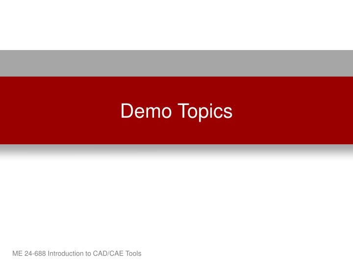 Demo Topics