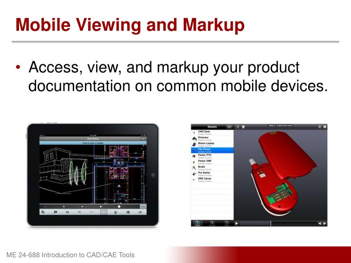 Mobile Viewing and Markup