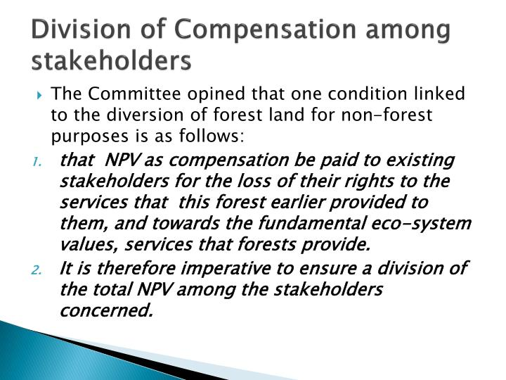 Division of Compensation among stakeholders