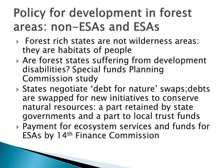 Policy for development in forest areas: non-ESAs and ESAs