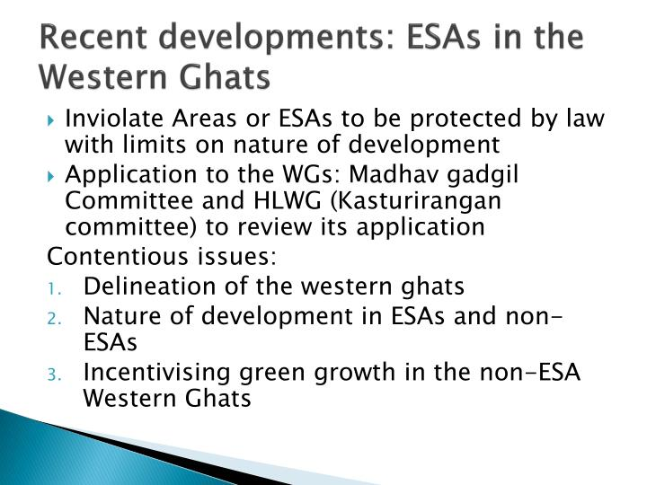 Recent developments: ESAs in the Western Ghats