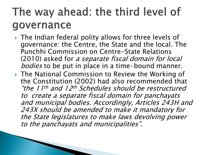 The way ahead: the third level of governance