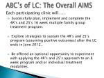 abc s of lc the overall aims
