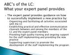 abc s of the lc what your expert panel provides