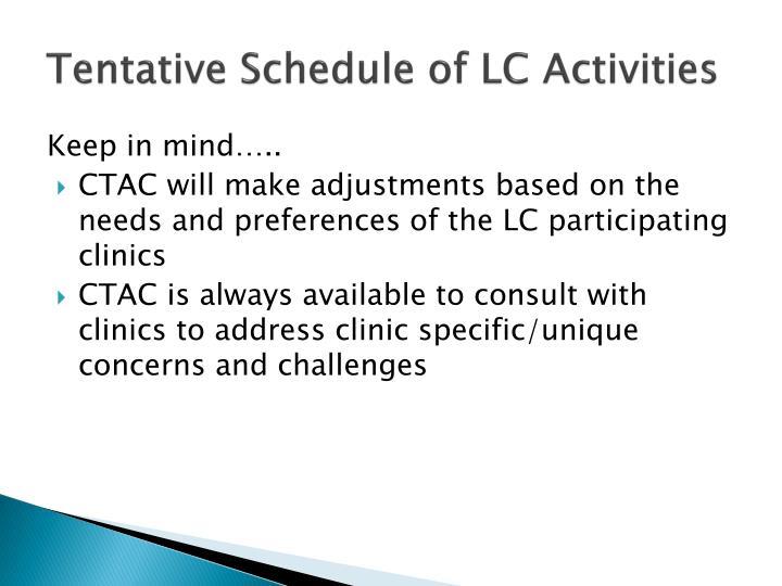 Tentative Schedule of LC Activities