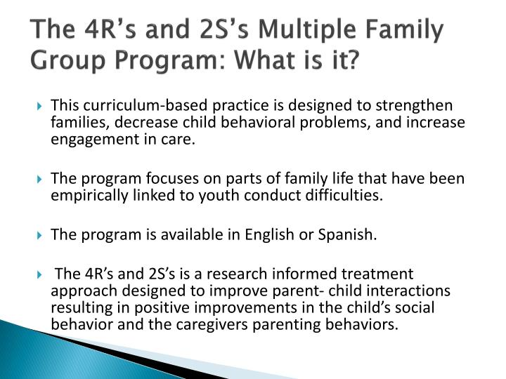 The 4R's and 2S's Multiple Family Group Program: What is it?
