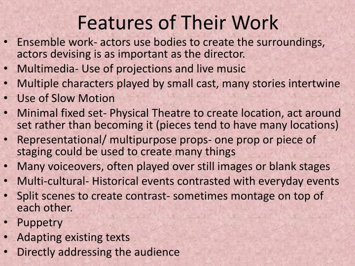 Features of Their Work