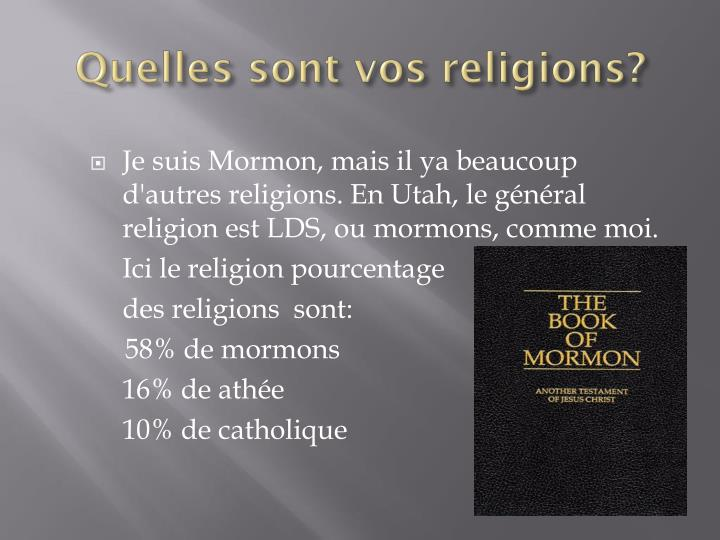 Quelles sont vos religions?