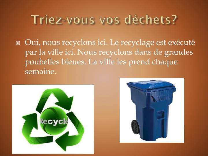 Triez-vous vos déchets?