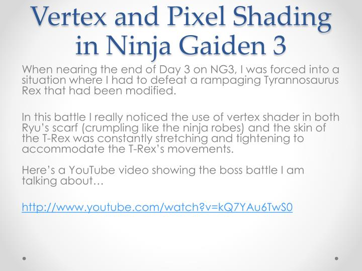 Vertex and Pixel Shading in Ninja Gaiden 3