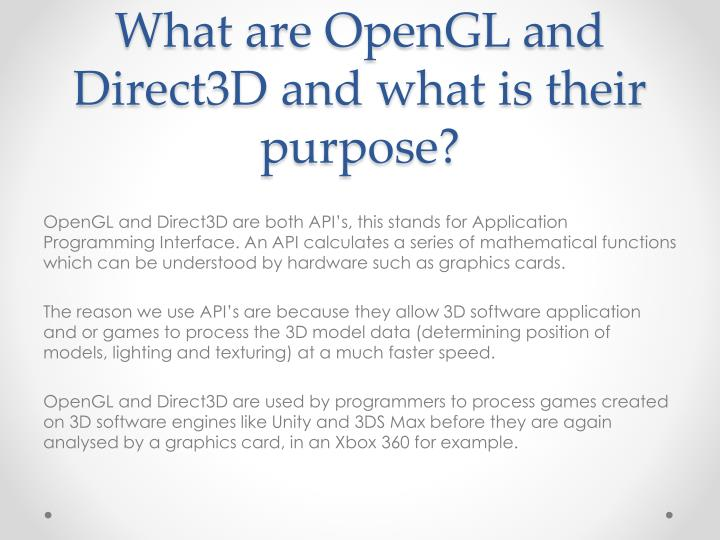 What are opengl and direct3d and what is their purpose