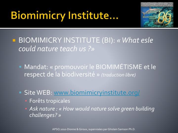 Biomimicry Institute…