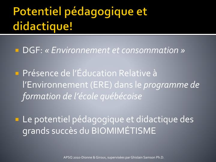 Potentiel pédagogique et didactique!