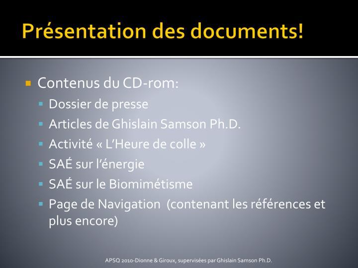 Présentation des documents!