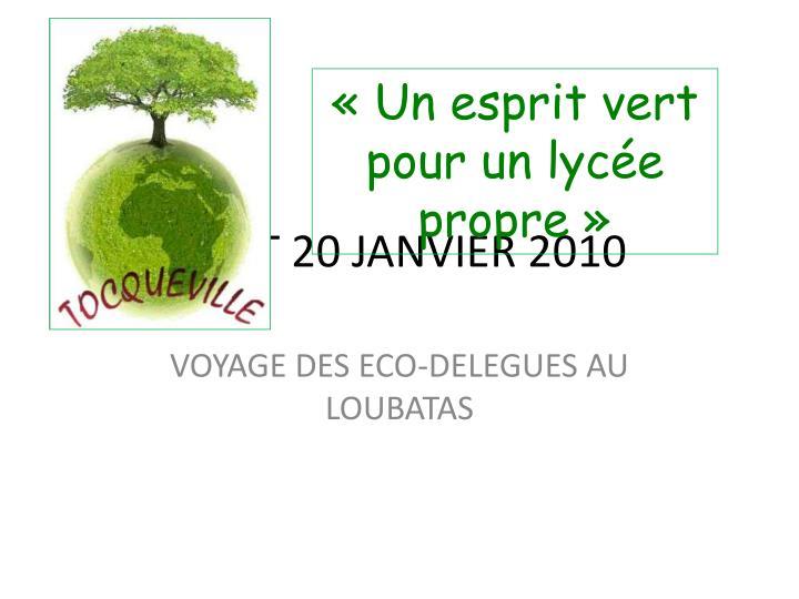 «Un esprit vert pour un lycée propre»