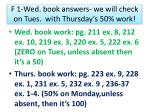f 1 wed book answers we will check on tues with thursday s 50 work