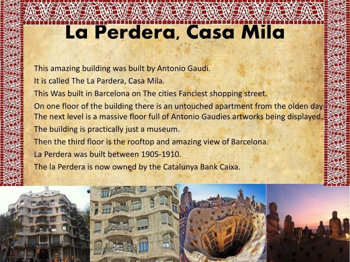 La Perdera, Casa Mila