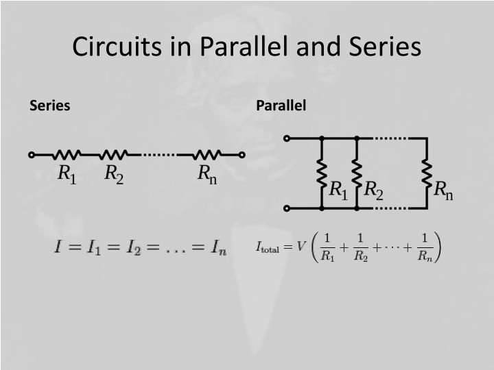 Circuits in Parallel and Series