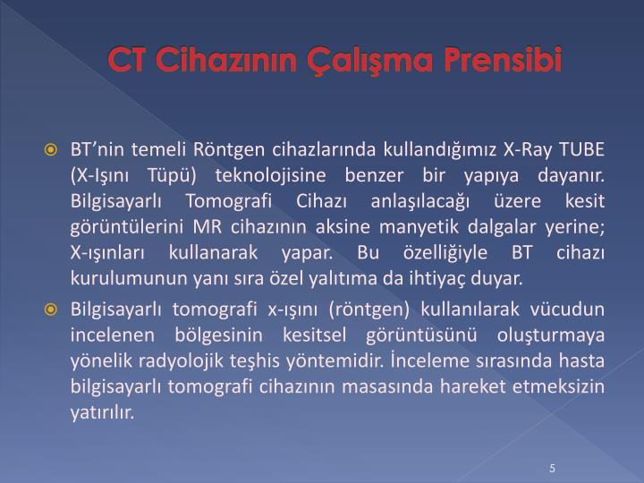 CT Cihazının Çalışma Prensibi